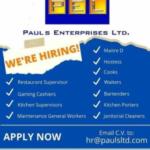 Pauls Enterprises LTD, Restaurant Supervisor, Gaming Cashiers, Kitchen Supervisor, Maintenance General Workers, Maitre D, Hostess, Cooks, Waiters, Bartenders, Kitchen Porters, Janitorial Cleaners